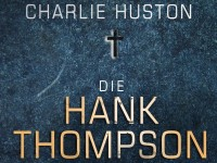 Die Hank Thompson Triologie