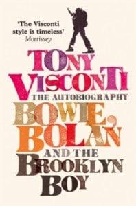 Buchcover Tony Visconti: Bowie, Bolan and the Brooklyn Boy