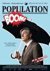 Population Boom Filmplakat. bei Nikolaus Geyrhalter Filmproduktion GmbH und Thimfilm.