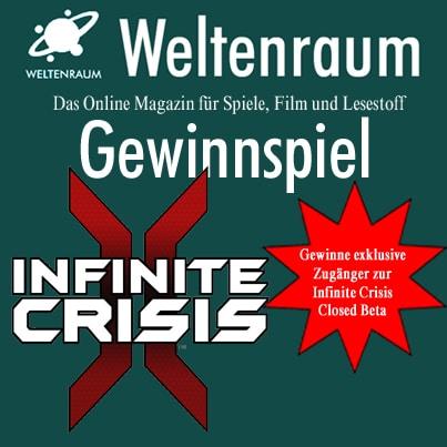 Gewinnspiel Infinite Crisis