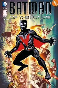 Comic Cover - Batman of the Future #1: Schöne neue Welten, Rechte bei Panini Comics