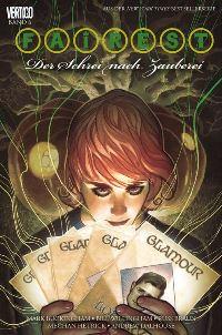 Comic Cover - Fairest #6: Der Schrei nach Zauberei, Rechte bei Panini Comics
