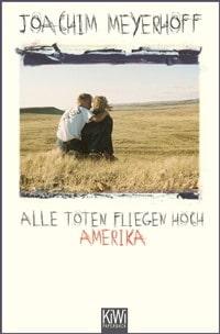 Buchcover - Alle Toten fliegen hoch - Amerika, Rechte bei Kiepenheuer & Witsch