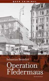 Buchcover - Operation Fledermaus, Rechte beim Quer Verlag