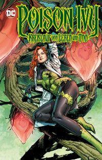 Comic Cover - Poison Ivy: Kreislauf von Leben und Tod, Rechte bei Panini Comics