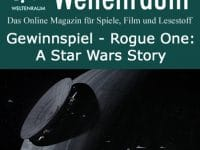 Gewinnspiel Rogue One: A Star Wars Story