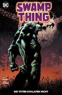 Swamp Thing: Die Toten schlafen nicht, Rechte bei Panini Comics