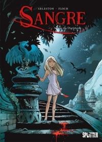 Sangre #1: Sange, die Überlebende - Cover