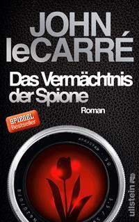 Das Vermächtnis der Spione von John le Carré, Rechte bei Ullstein Verlag
