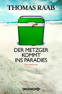 Der Metzger kommt ins Paradies, Rechte bei Droemer