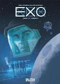 Exo Band #1: Darwin II, Rechte bei Splitter