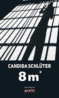 8m² von Candida Schlüter, Rechte bei Grafit Verlag