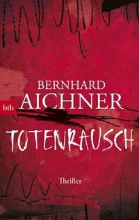 Totenrausch von Bernhard Aichner, Rechte bei btb