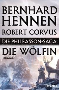 Die Phileasson-Saga - Die Woelfin von Bernhard Hennen, Rechte bei Heyne
