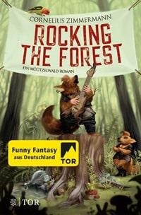 Rocking the Forest: Ein Müützelwald-Roman, Rechte bei Fischer TOR