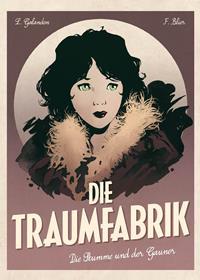 Die Traumfabrik - Band 2: Die Stumme und der Gauner, Rechte bei Panini Comics