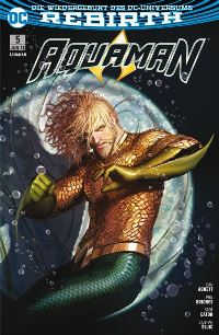 Aquaman #5: Unterwelt, Rechte bei Panini Comics