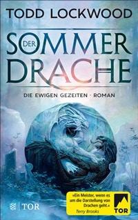 Der Sommerdrache: Die ewigen Gezeiten 1 von Todd Lockwood, Rechte bei Fischer TOR