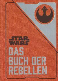 Star Wars: Das Buch der Rebellen von Daniel Wallace, Rechte bei Panini Books