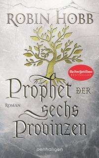 Prophet der sechs Provinzen von Robin Hobb, Rechte bei penhaligon