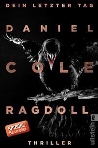 Ragdoll - Dein letzter Tag von Daniel Cole, Rechte bei Ullstein
